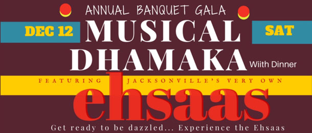 Annual Banquet GALA - Musical by Ehsaas Announced - Buy Tickets Now